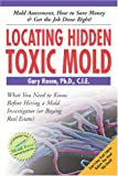 Locating Hidden Toxic Mold: Revised Edition Picture