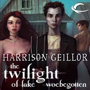 The Twilight of Lake Woebegotten Audiobook