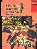 Portfolio of Teaching Ideas for High School Biology (Teachers Helping Teachers) (1895579910) by Whiteside, Fitzhenry &