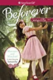 Manners and Mischief: A Samantha Classic Volume 1 (American Girl Beforever Classic)