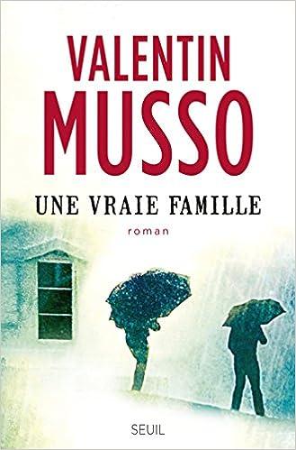 Une vraie famille de Valentin Musso