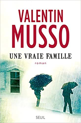 Une vraie famille - Valentin Musso
