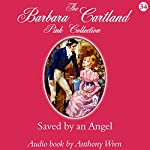 Saved by an Angel | Barbara Cartland