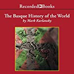 Basque History of the World | Mark Kurlansky