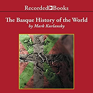 Basque History of the World Audiobook