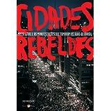 Cidades rebeldes (Portuguese Edition)