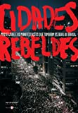 img - for Cidades rebeldes (Portuguese Edition) book / textbook / text book