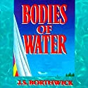 Bodies of Water Audiobook by J. S. Borthwick Narrated by Christina Thurmond