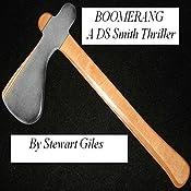 Boomerang: A Detective Jason Smith Thriller, Book 2   Stewart Giles