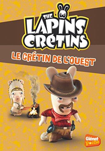 glenat-poche-les-lapins-cretins-t18-le-cretin-de-louest