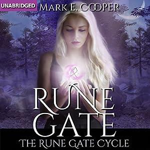 Rune Gate: Rune Gate Cycle, Book 1 | [Mark E. Cooper]