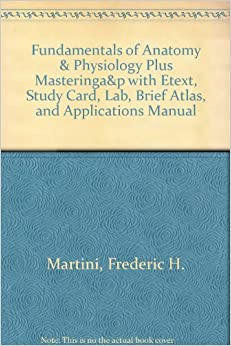 Fundamentals of and martini anatomy physiology pdf