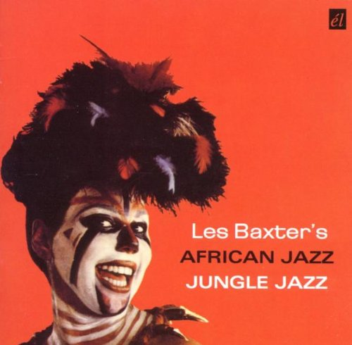 African Jazz Jungle Jazz by Les Baxter