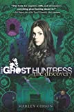 Ghost Huntress Book 5: The Discovery: The Discovery