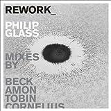 Rework: Philip Glass Remixed