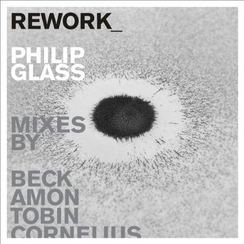 Rework-Philip Glass Remixed