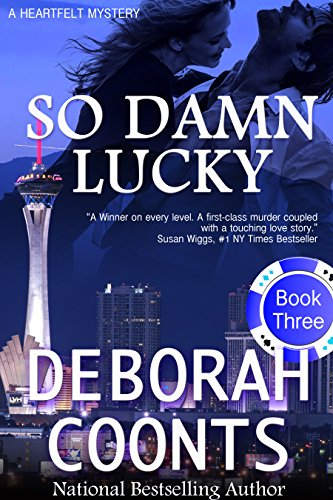 Deborah Coonts - So Damn Lucky (Lucky O'Toole Vegas Adventure Book 3)