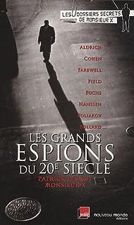 Les grands espions du XXe siècle, Pesnot, Patrick
