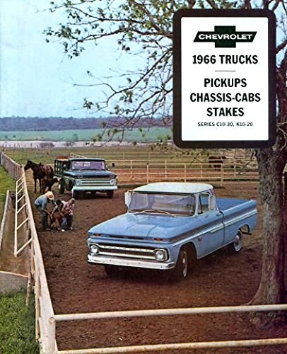 1966 CHEVY PICKUP TRUCK DEALERSHIP SALES BROCHURE - INCLUDES; Fleetside, Stepside, Chassis Cab, Stake, C 10, C 20, C 30, 2WD & 4WD - ADVERTISMENT - LITERATURE - CHEVROLET 66 (Chevy Trucks For Sale compare prices)