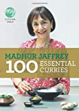 100 Essential Curries (My Kitchen Table) (0091940524) by Jaffrey, Madhur