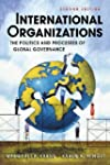 International Organizations: The Poli...