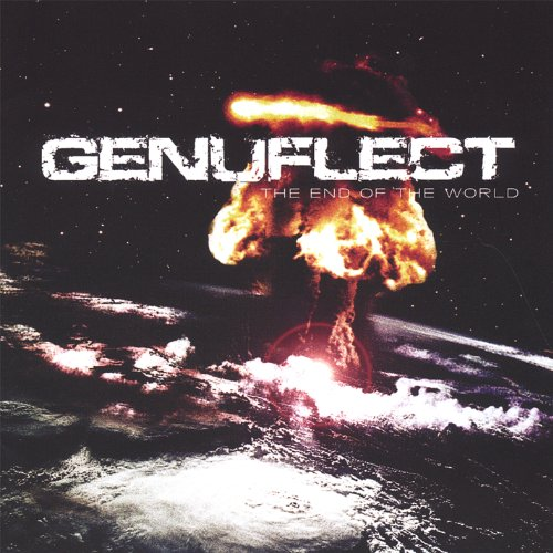 Genuflect-The End Of The World-CD-FLAC-2007-FORSAKEN Download