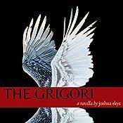 The Grigori | [Joshua Skye]