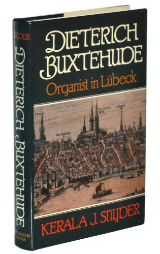 Dieterich Buxtehude: Organist in Lubeck PDF