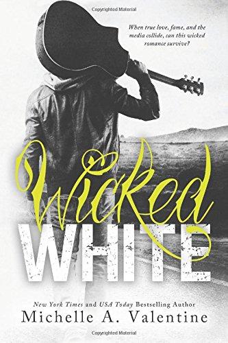 Wicked White (Wicked White Series)