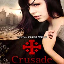 Crusade (       UNABRIDGED) by Linda Press Wulf Narrated by Lucy Rayner