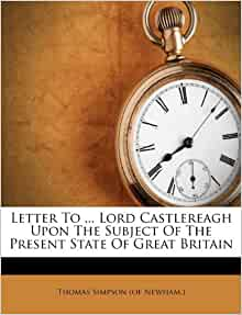 Amazon Com Letter To Lord Castlereagh Upon The