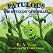 Patulous, The Different Caterpillar