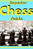Superior Chess Guide