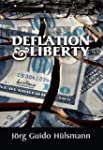 Deflation and Liberty (LvMI)