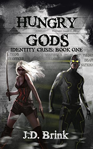 Hungry Gods (Identity Crisis Book 1)