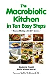 img - for The Macrobiotic Kitchen in Ten Easy Steps book / textbook / text book