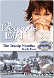 At Legends End (The Teacup Novellas - Book Four)