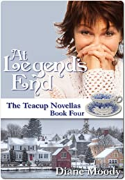 At Legend's End (The Teacup Novellas - Book Four)