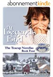 At Legend's End (The Teacup Novellas Book 4) (English Edition)