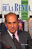 Oscar de La Renta (Contemporary Biographies)