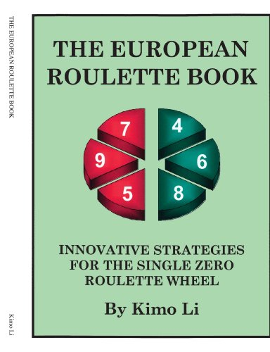 The European Roulette Book: Innovative Strategies for the Single Zero Roulette Wheel