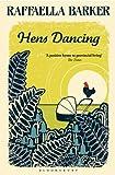 Raffaella Barker Hens Dancing