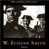 echange, troc W. Eugene (William Eugene) Smith - Smith, W. Eugène