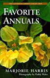 Majorie Harris' Favorite Annuals (The Canadian Garden Collection) (0006380352) by Harris, Marjorie