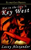 Hot in the City: Key West (1419951947) by Alexander, Lacey