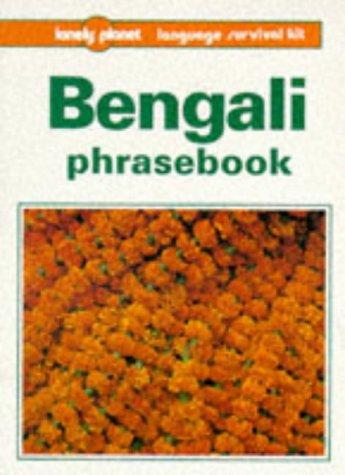 Bengali phrasebook (Lonely Planet Language Survival Kits)