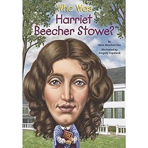 Who Was Harriet Beecher Stowe? Audiobook