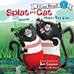 Splat the Cat Makes Dad Glad | Rob Scotton