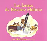 echange, troc Anne-Marie Chapouton, Martine Bourre - Les Lettres de Biscotte Mulotte