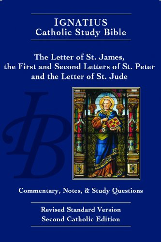 The Letter of St. James, the First and Second Letters of St. Peter and the Letter of St. Jude (2nd Ed.) (Ignatius Cathol